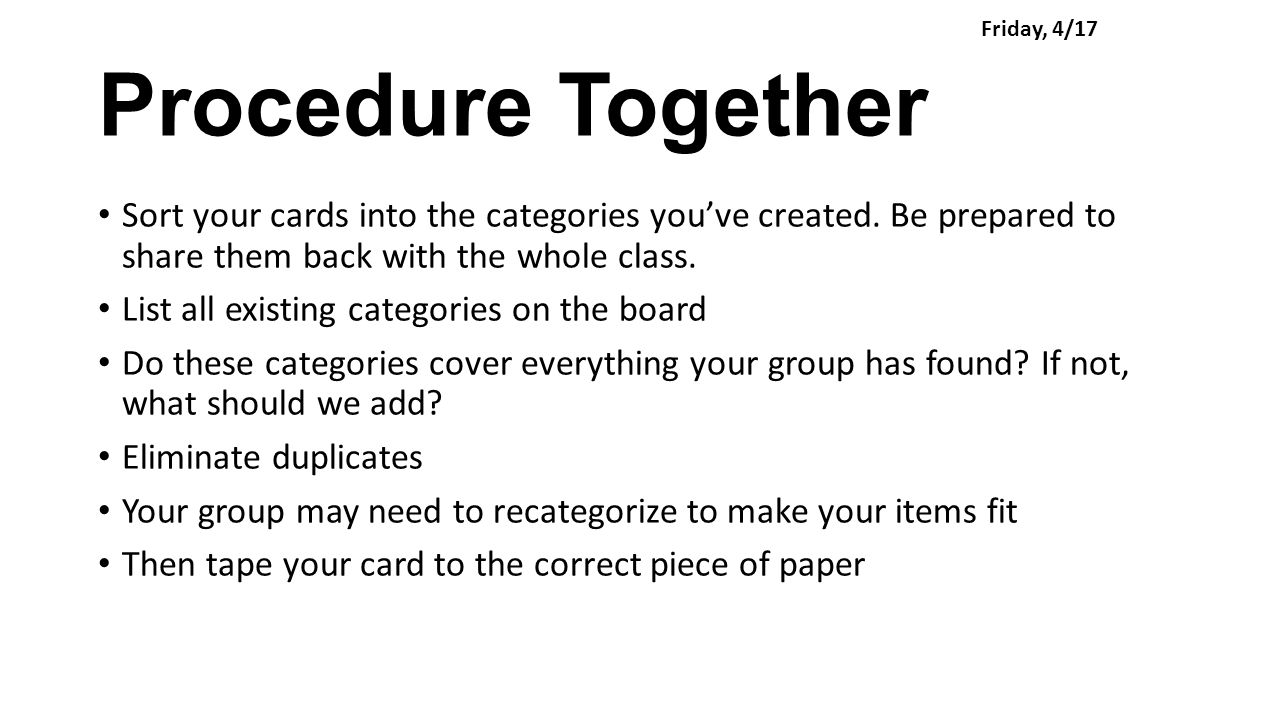 Procedure Together Sort your cards into the categories you've created.