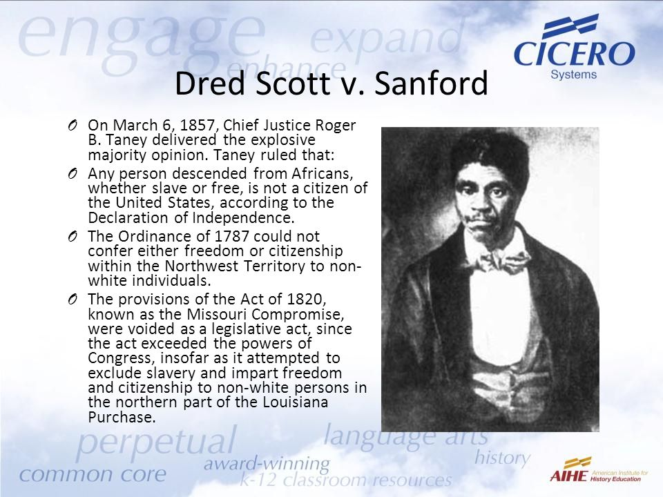 Dred Scott v.Sanford O On March 6, 1857, Chief Justice Roger B.