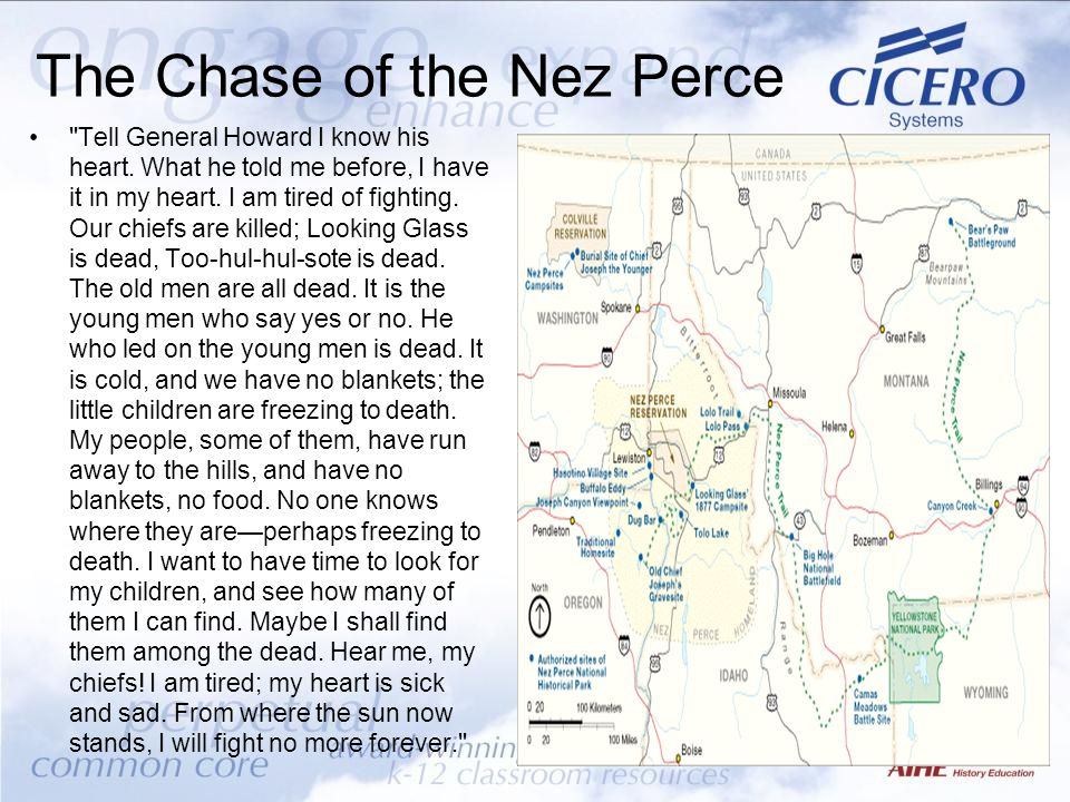 The Chase of the Nez Perce Tell General Howard I know his heart.