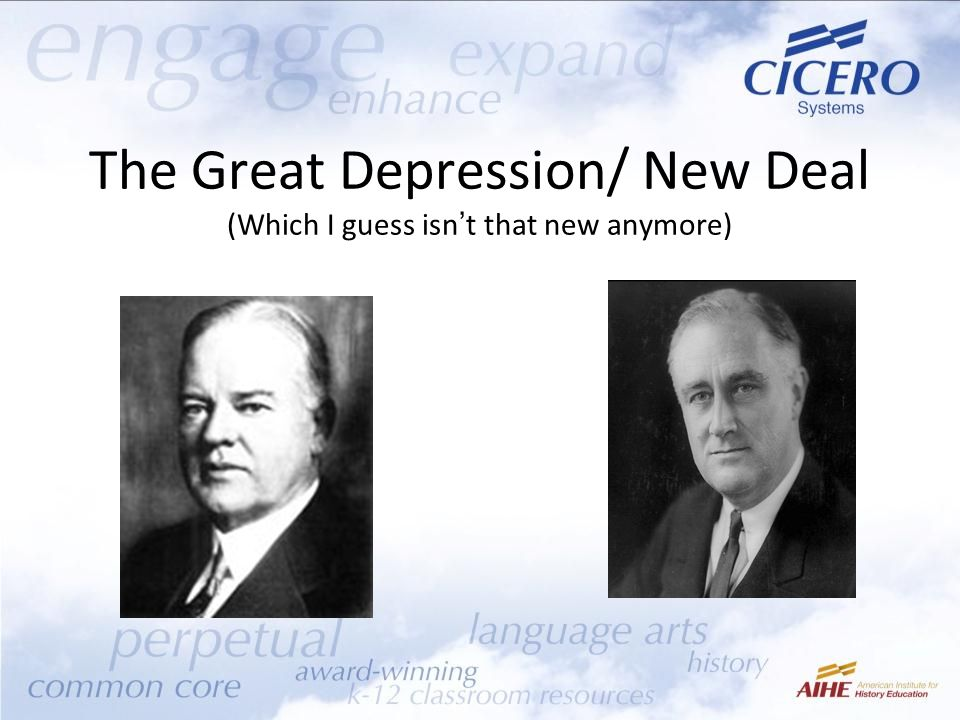 The Great Depression/ New Deal (Which I guess isn't that new anymore)