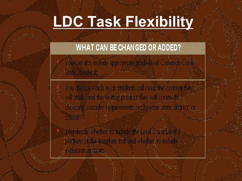 LDC Task Flexibility