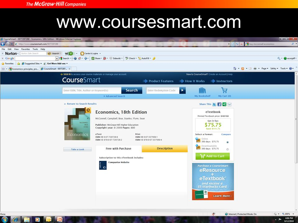 Additional Learning Resources For additional resources: http://www.mconnell18e.com What is included: –Self-quizzes for every chapter –Worked Problems –Interactive Graphs –See the Math –Origin of the Idea