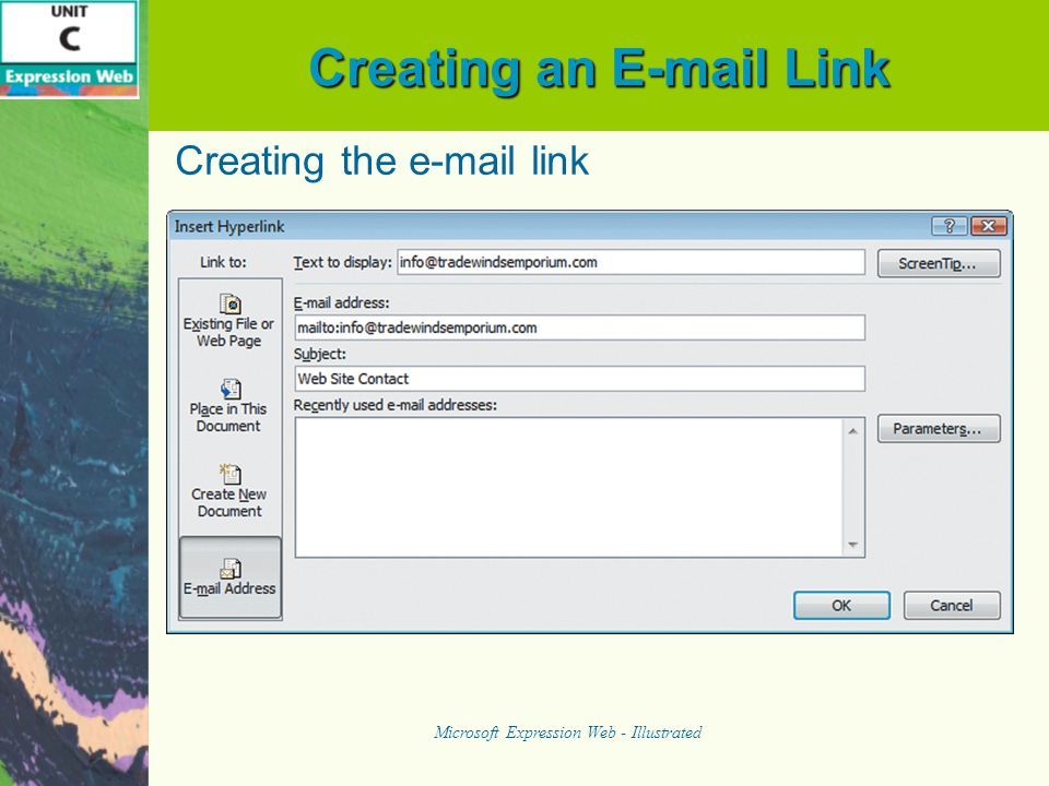 Creating an E-mail Link Microsoft Expression Web - Illustrated Creating the e-mail link
