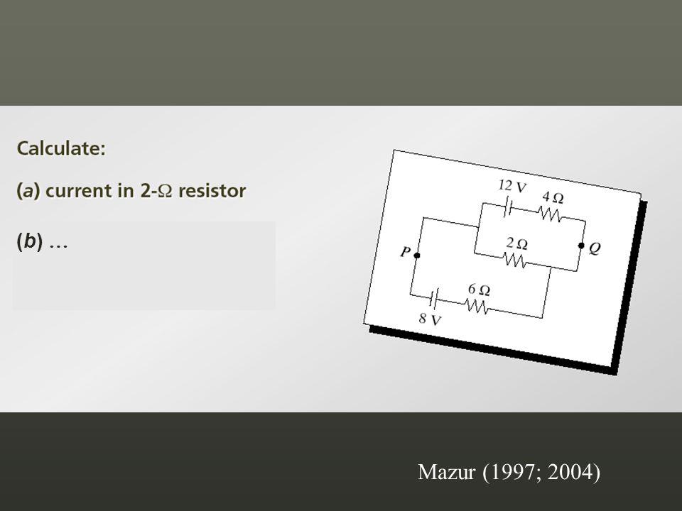 Mazur (1997; 2004) (b) …