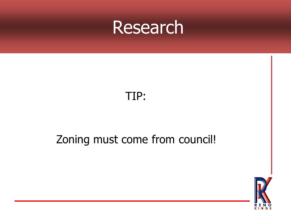 Research TIP: Zoning must come from council!