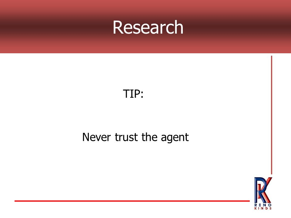 Research TIP: Never trust the agent