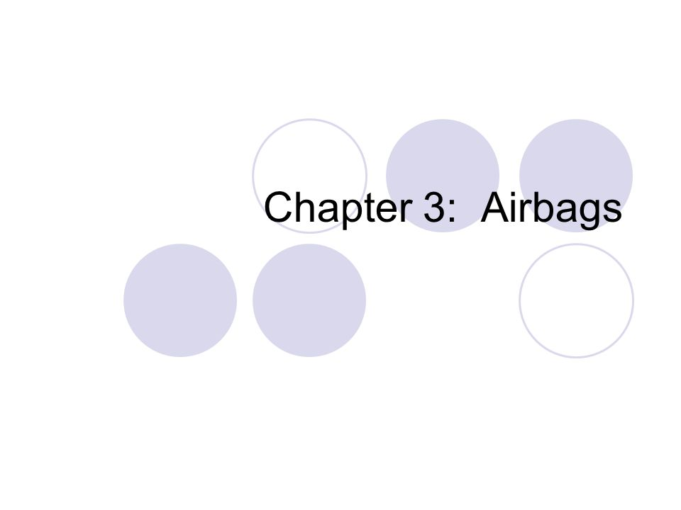 Chapter 3: Airbags