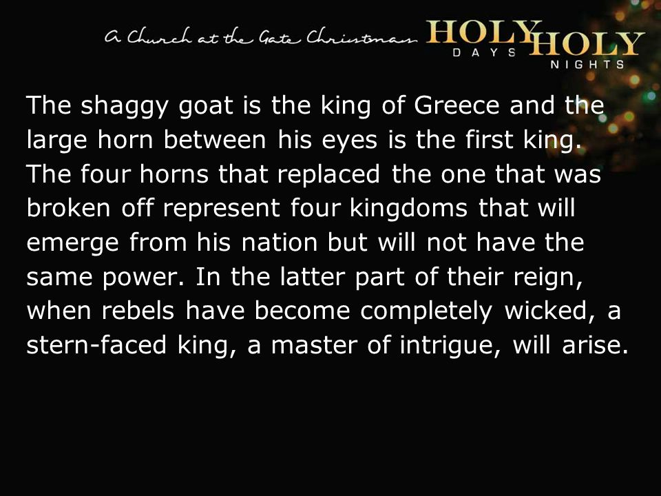 textbox center The shaggy goat is the king of Greece and the large horn between his eyes is the first king.