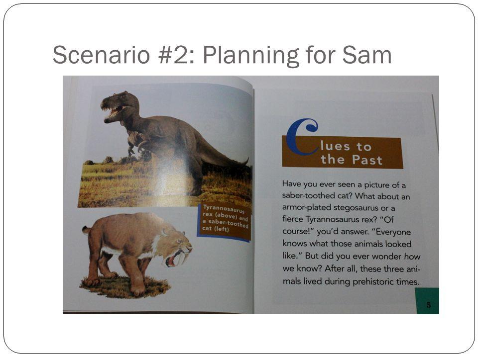 Scenario #2: Planning for Sam