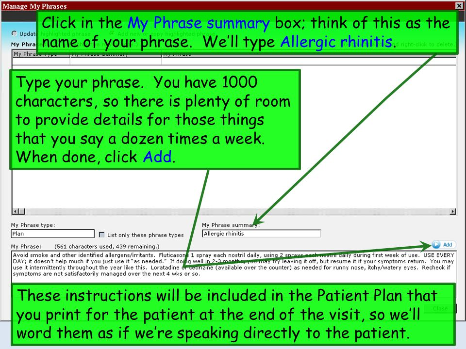 Click in the My Phrase summary box; think of this as the name of your phrase.