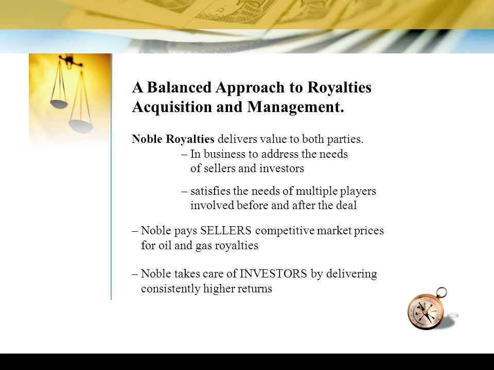 A Balanced Approach to Royalties Acquisition and Management.