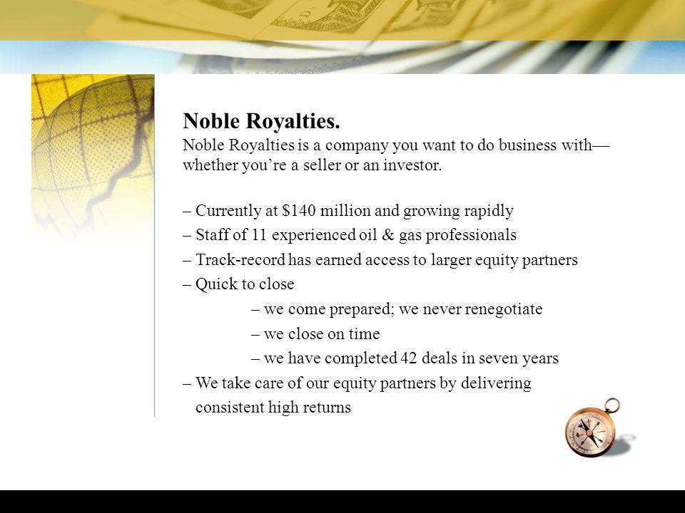 Noble Royalties.