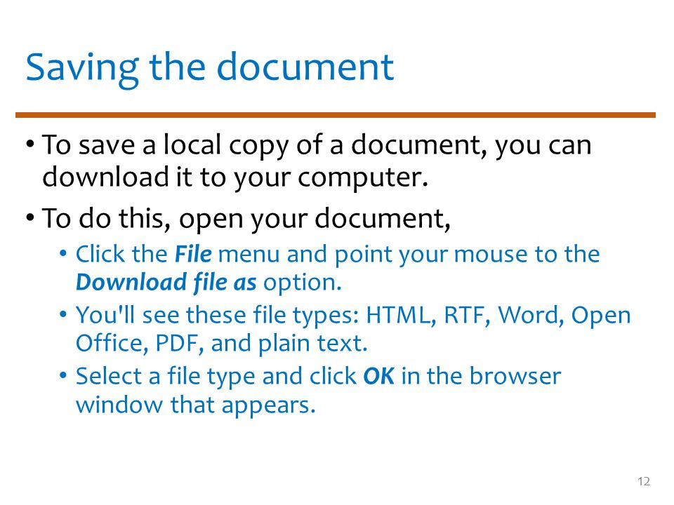 Saving the document To save a local copy of a document, you can download it to your computer.