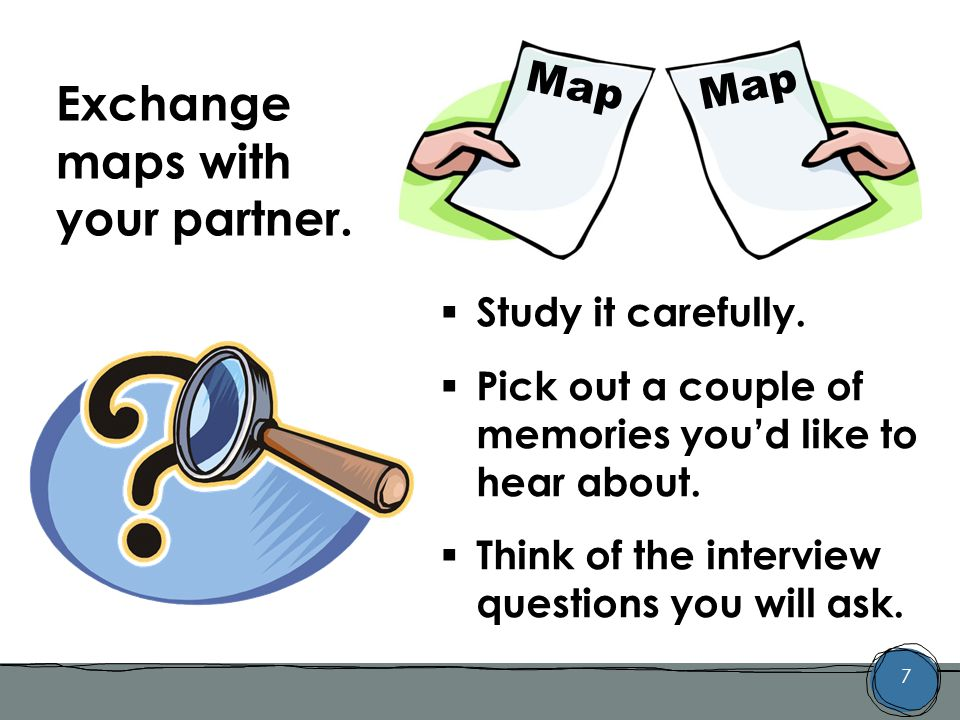 8 It's time to interview your partner.
