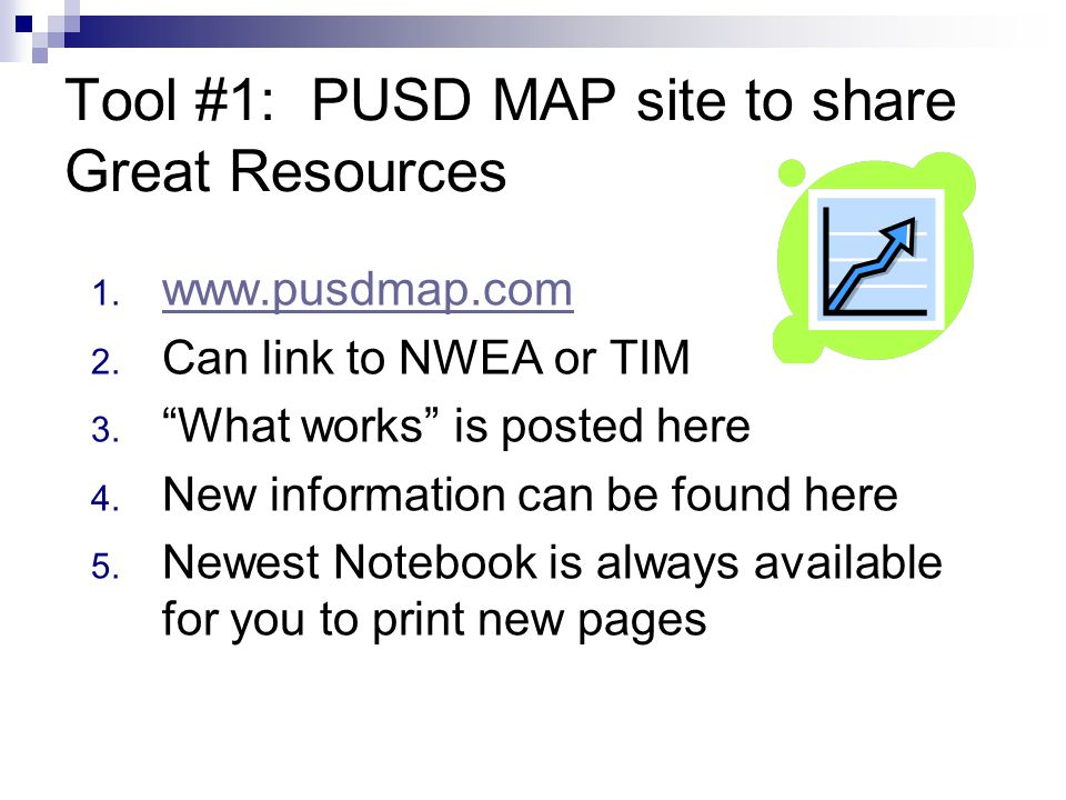 Tool #1: PUSD MAP site to share Great Resources 1.