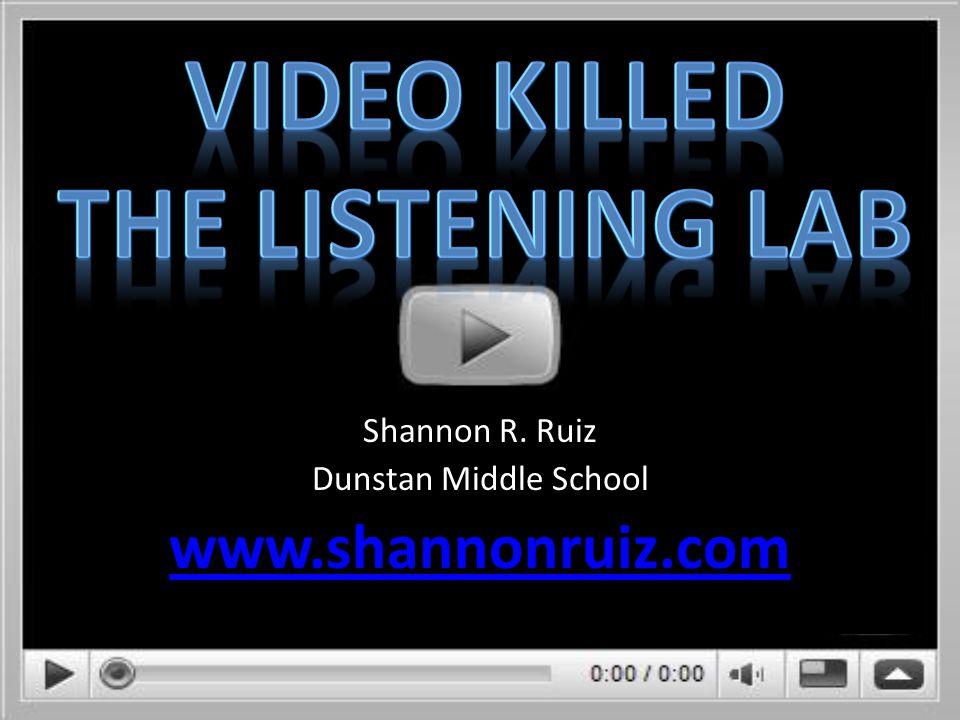 Shannon R. Ruiz Dunstan Middle School www.shannonruiz.com