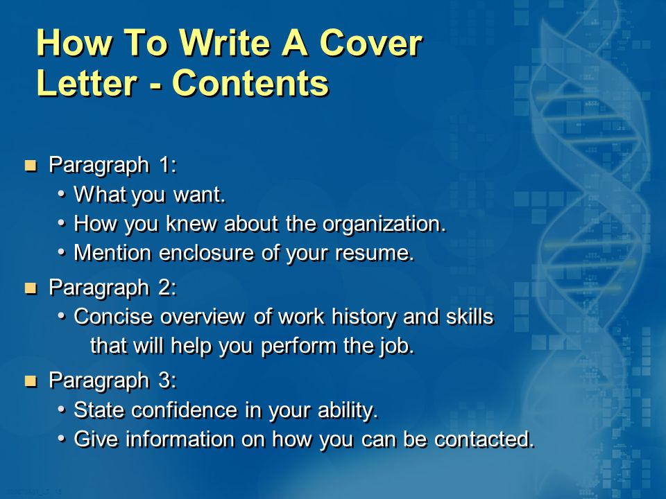 020870A01_LT 15 How To Write A Cover Letter - Contents Paragraph 1: What you want.
