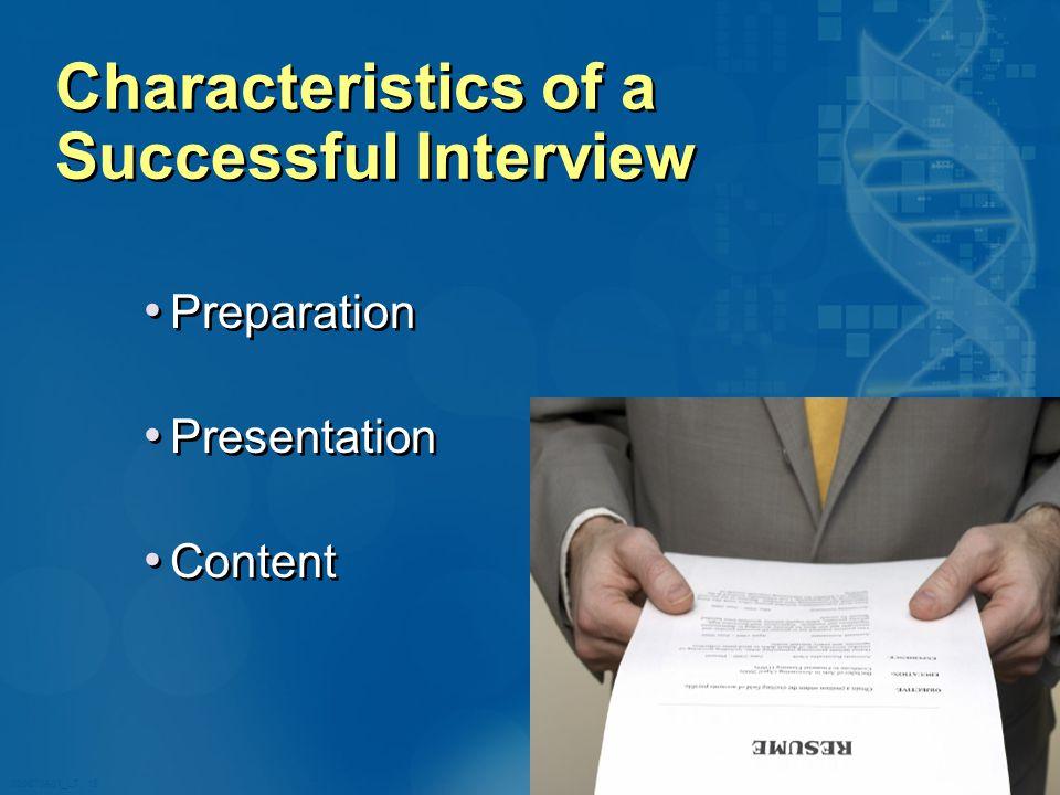 020870A01_LT 19 Characteristics of a Successful Interview Preparation Presentation Content Preparation Presentation Content