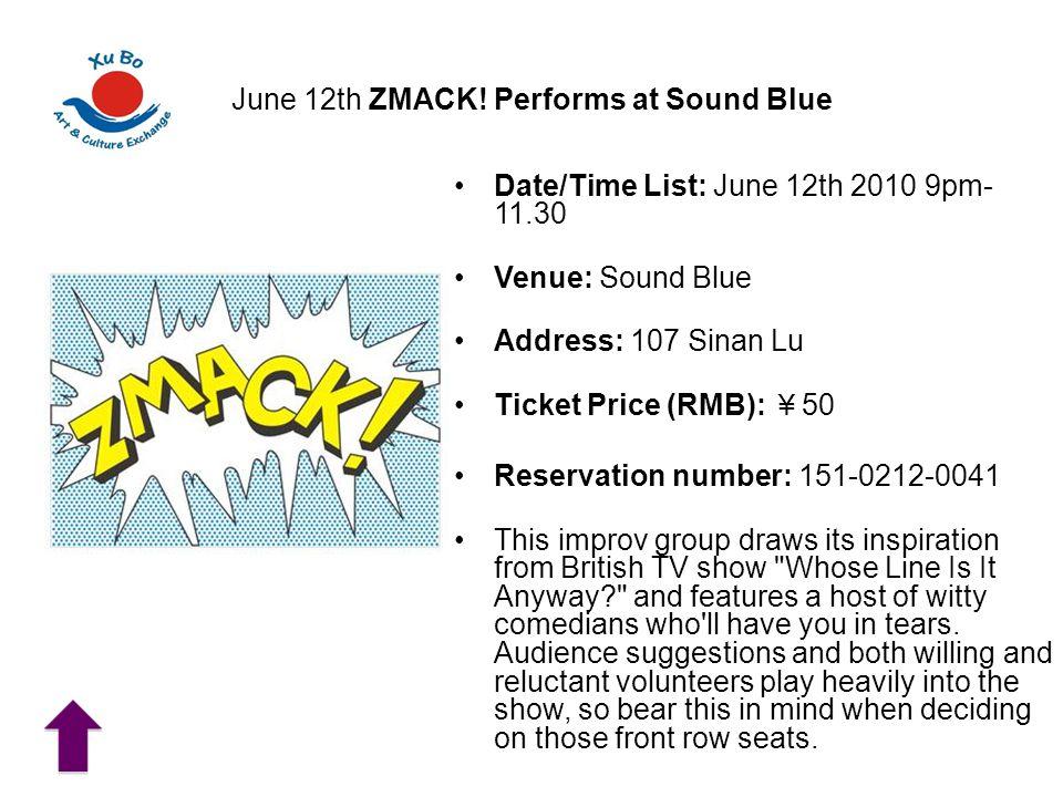 June 12th ZMACK.