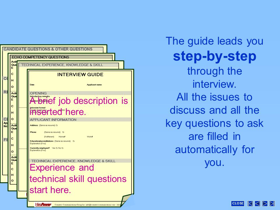 The guide leads you step-by-step through the interview.