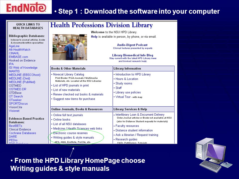 Step 1 : Download the software into your computer Choose EndNote, ProCite, and Reference Manager