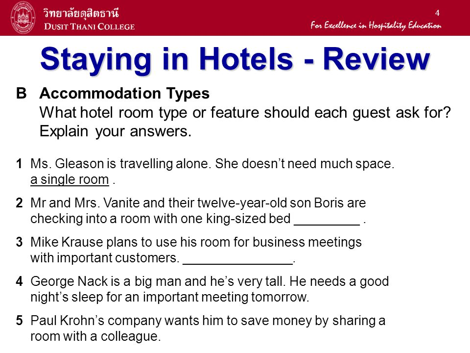 4 Staying in Hotels - Review BAccommodation Types What hotel room type or feature should each guest ask for? Explain your answers. 1 Ms. Gleason is tr