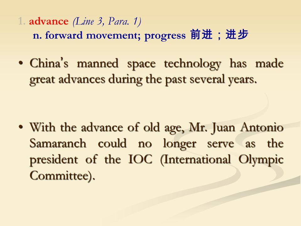 1. advance (Line 3, Para. 1) n.