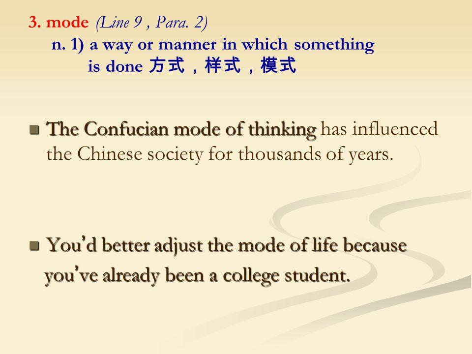 3. mode (Line 9, Para. 2) n.