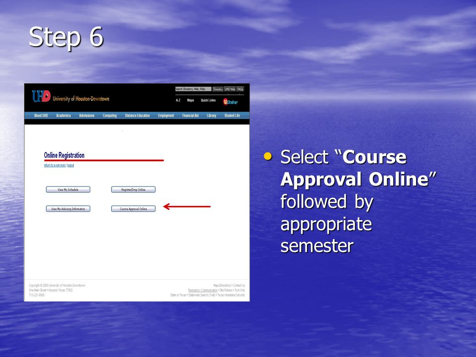 Step 6 Select Course Approval Online followed by appropriate semester Select Course Approval Online followed by appropriate semester