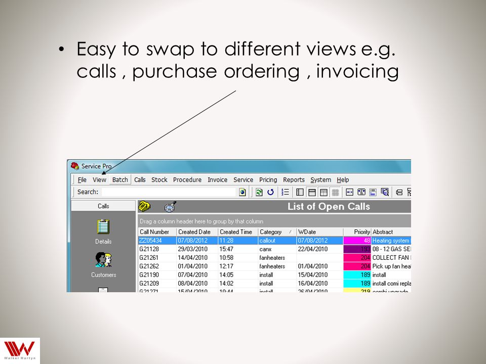 Easy to swap to different views e.g. calls, purchase ordering, invoicing
