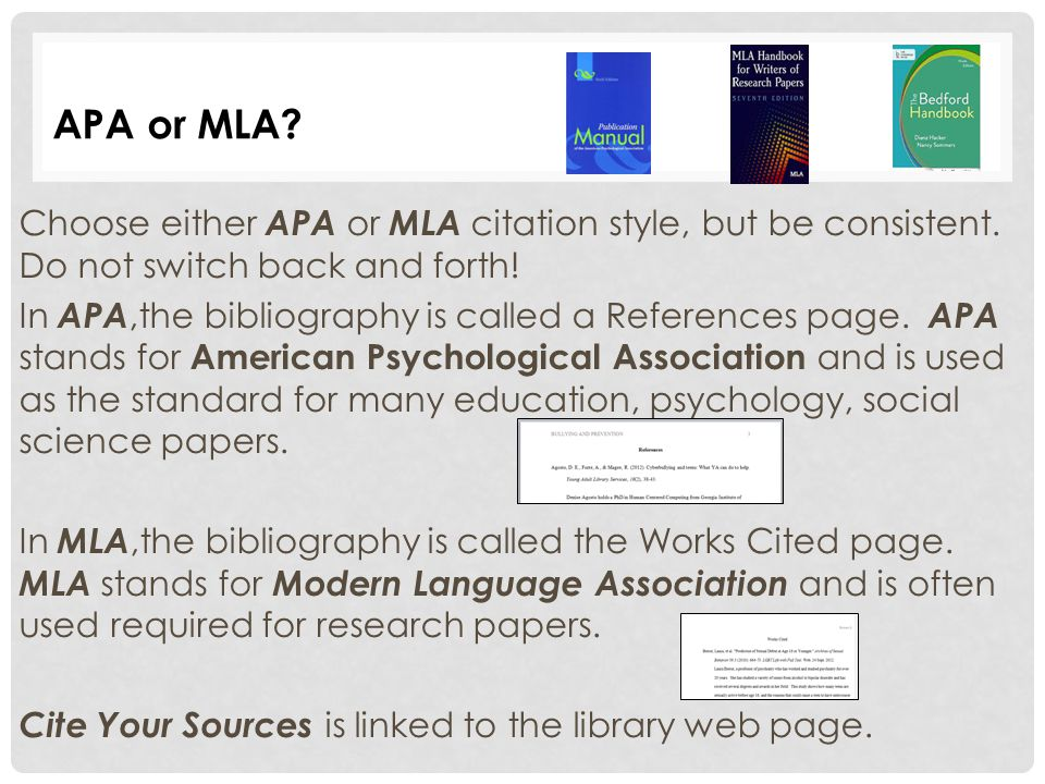 Choose either APA or MLA citation style, but be consistent.
