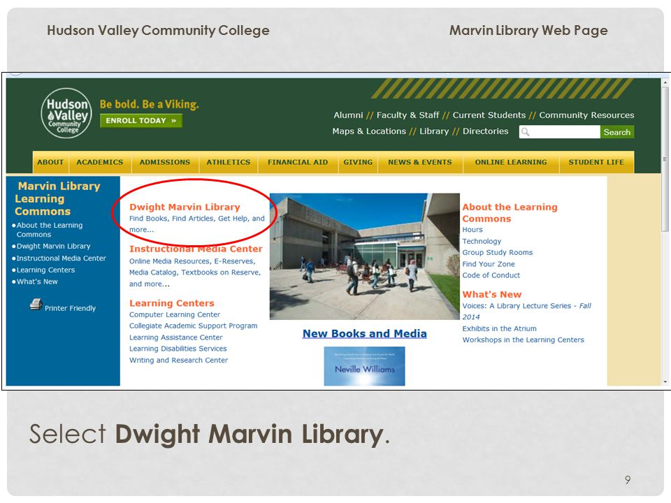 9 Hudson Valley Community College Marvin Library Web Page Select Dwight Marvin Library.