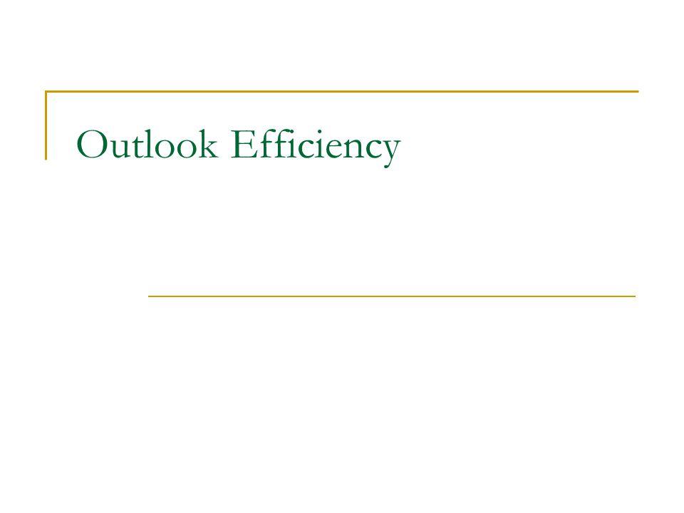 Outlook Efficiency