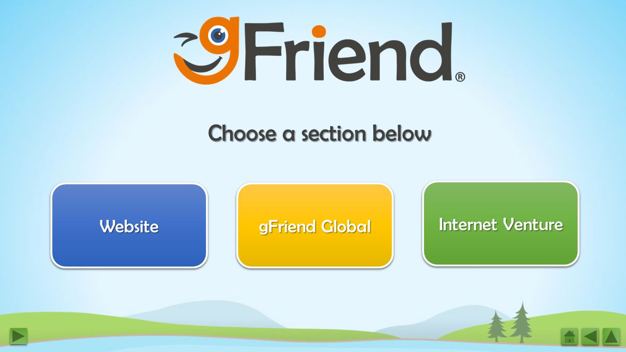 Choose a section below Website gFriend Global gFriend Global gFriend Global gFriend Global Internet Venture Internet Venture Internet Venture Internet Venture ®