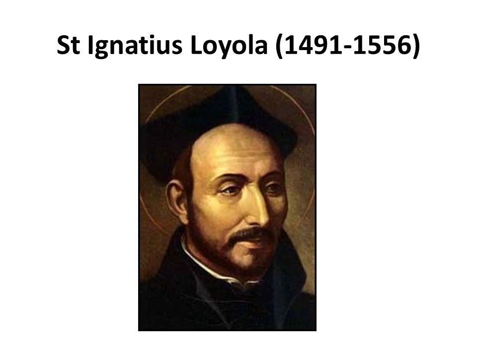 St Ignatius Loyola (1491-1556)