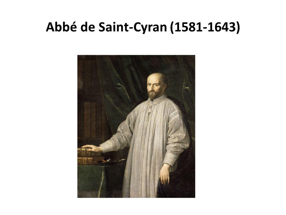 Abbé de Saint-Cyran (1581-1643)