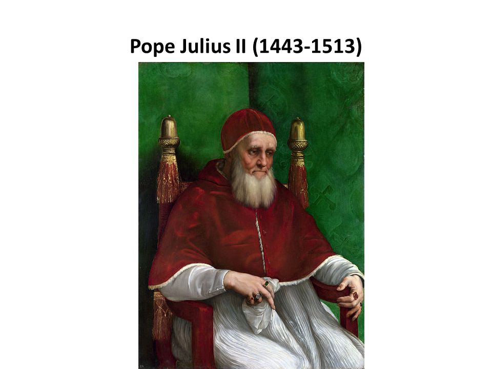 Pope Julius II (1443-1513)