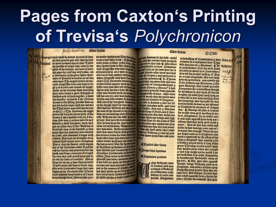 Pages from Caxton's Printing of Trevisa's Polychronicon