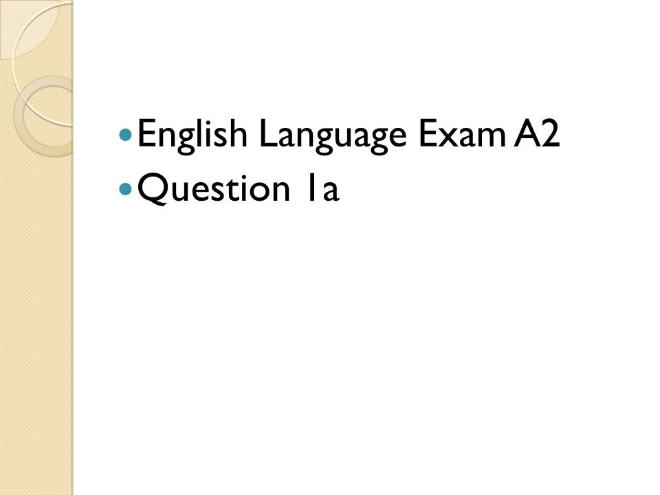 English Language Exam A2 Question 1a