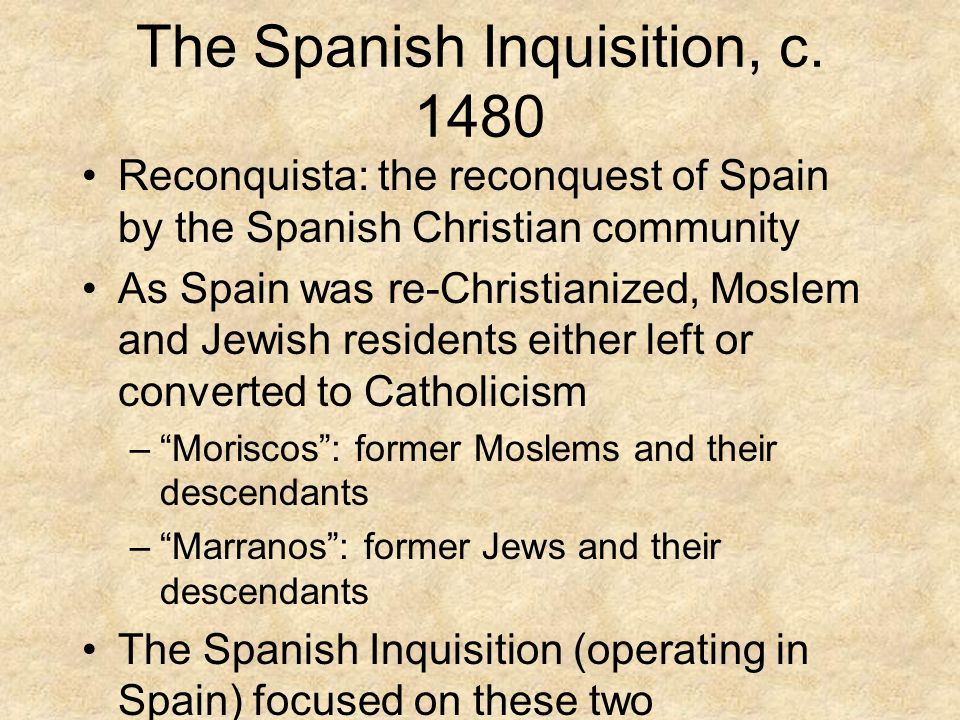 The Spanish Inquisition, c.