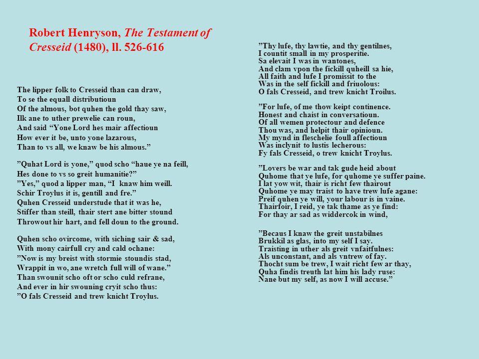 Robert Henryson, The Testament of Cresseid (1480), ll.