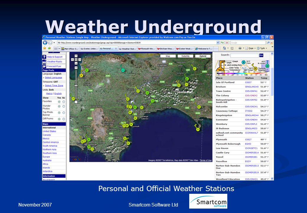 November 2007 Smartcom Software Ltd Weather Underground Personal and Official Weather Stations