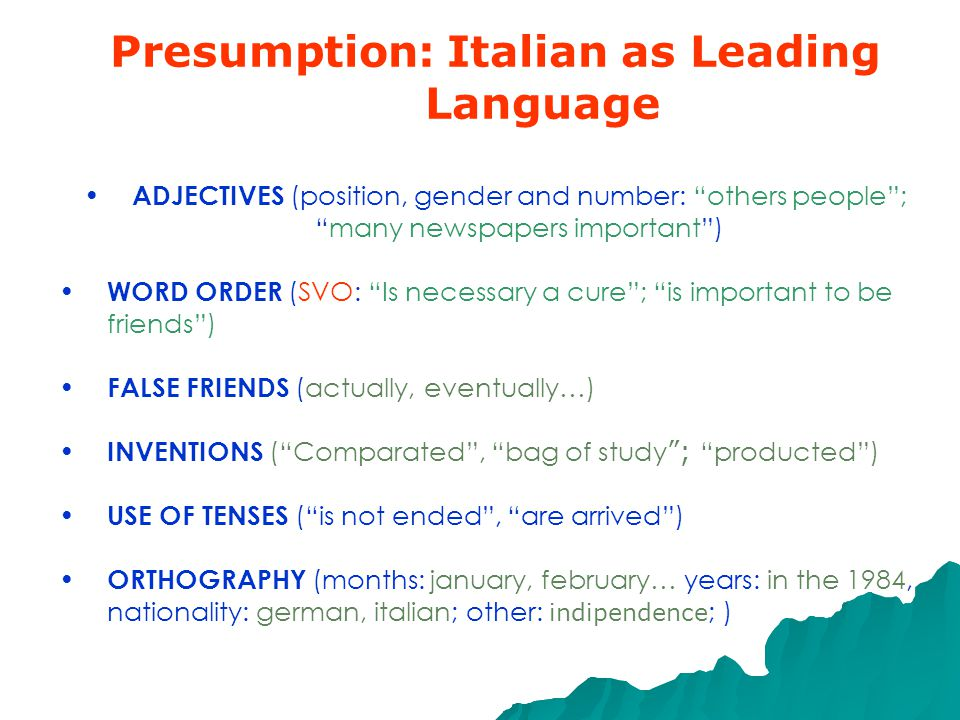 SOME TIPS/SUGGESTIONS Presumption: Italian as Leading Language Language in Context Lexical Choice Distractions Text Structure