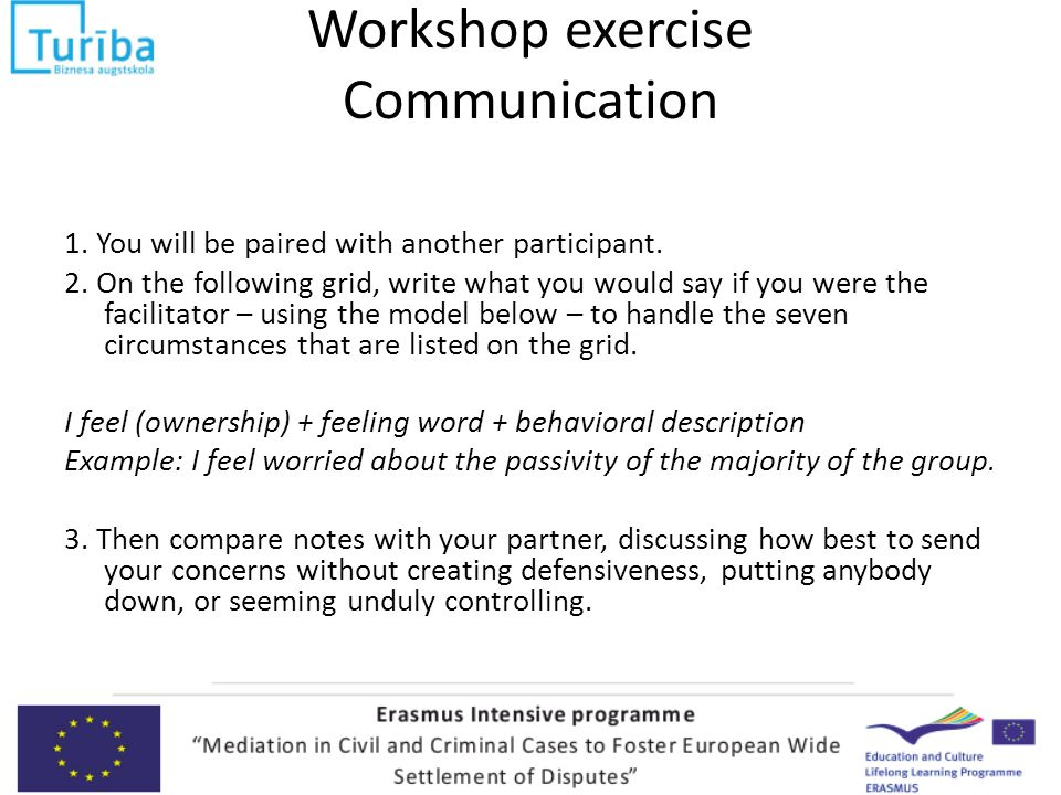 Workshop exercise Communication 1. You will be paired with another participant.