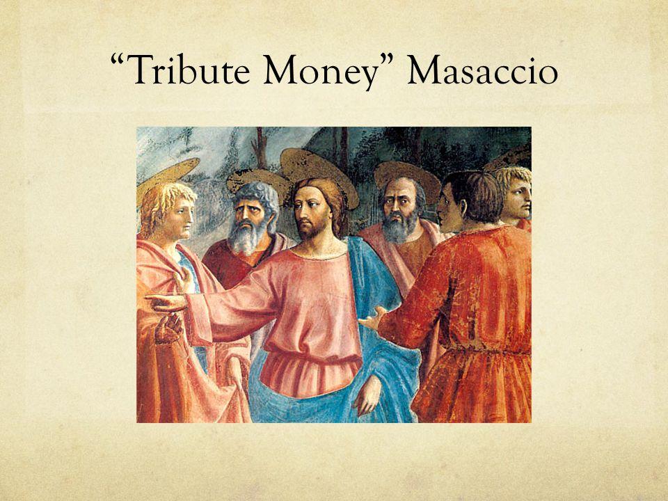 Tribute Money Masaccio