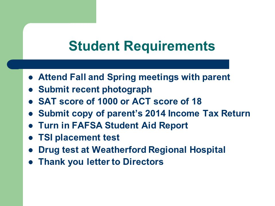 Drug Test Students need to pass a drug test at Weatherford Regional Hospital which is given April 20-24.