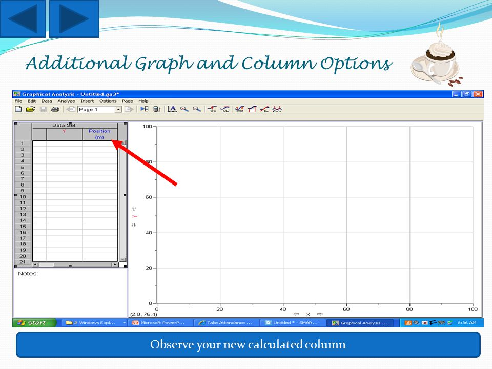 Additional Graph and Column Options Observe your new calculated column