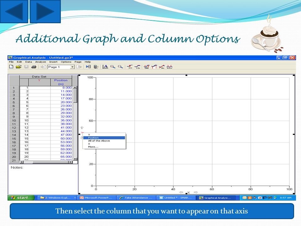 Additional Graph and Column Options Then select the column that you want to appear on that axis