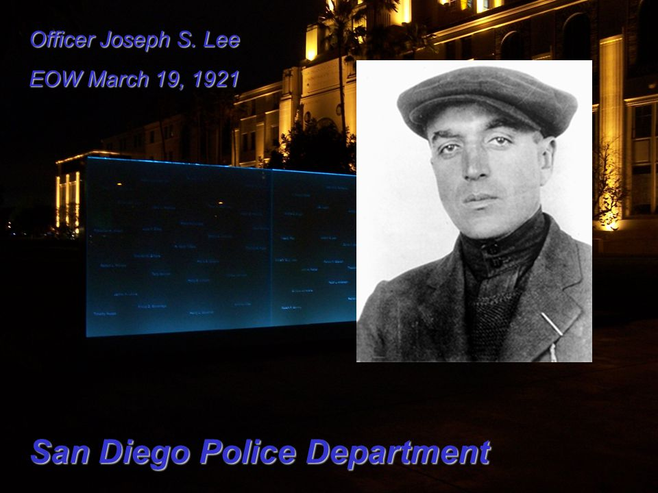 Officer Joseph S. Lee EOW March 19, 1921 San Diego Police Department