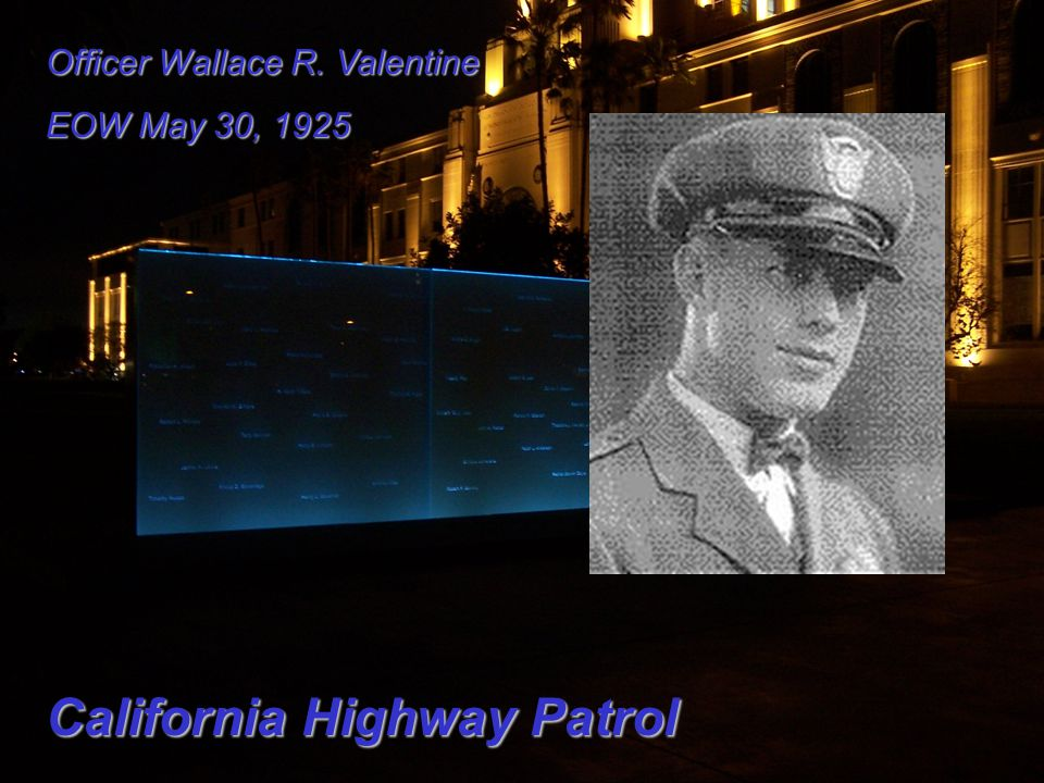 Officer Wallace R. Valentine EOW May 30, 1925 California Highway Patrol
